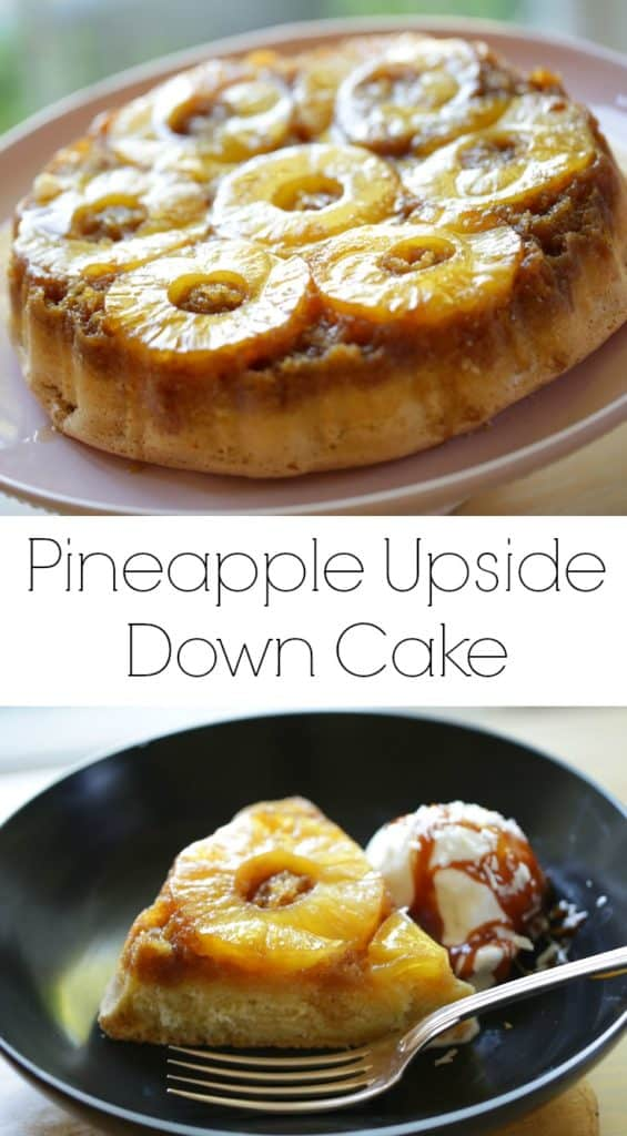 Collage of Homemade Pineapple Upside Down Cake Recipe