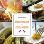 Process Shots of Croque Monsieur and Croque Madame Recipes