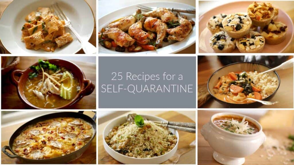 25 Recipes for a Self-Quarantine - Entertaining with Beth